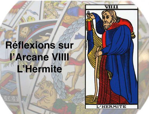 Tarot : Précision sur l'arcane VIIII – L'Hermite