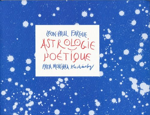 Astro-Culture : Astrologie poétique – Léon-Paul Fargue